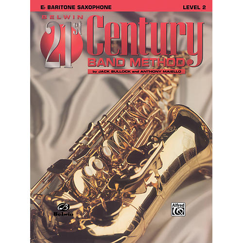 Alfred Belwin 21st Century Band Method Level 2 Bari Sax Book