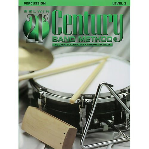 Alfred Belwin 21st Century Band Method Level 3 Percussion Book