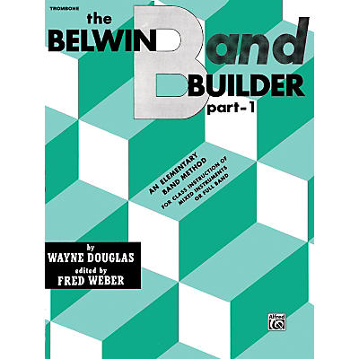Alfred Belwin Band Builder Part 1 Trombone (B.C.)