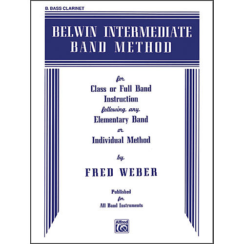 Alfred Belwin Intermediate Band Method B-Flat Bass Clarinet