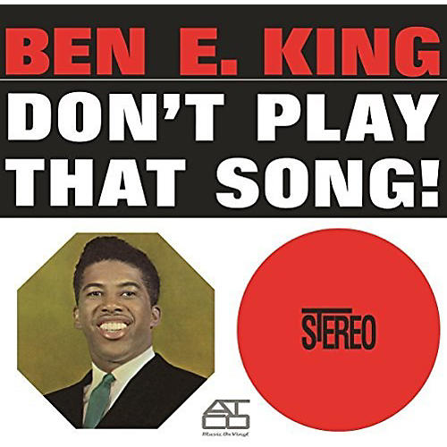 Alliance Ben E. King - Don't Play That Song