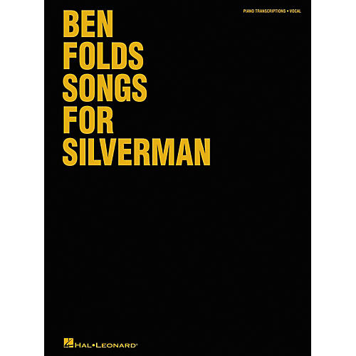 Hal Leonard Ben Folds - Songs for Silverman Piano, Vocal, Guitar Songbook