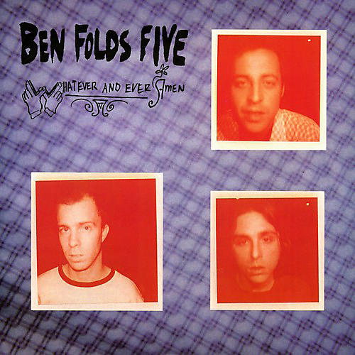 Alliance Ben Folds Five - Whatever and Ever Amen