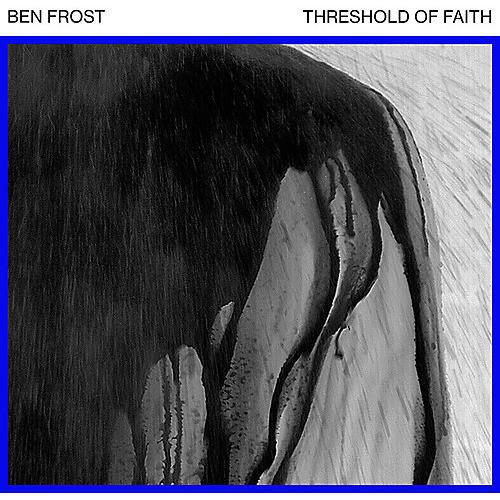 Alliance Ben Frost - Threshold of Faith (EP 1)