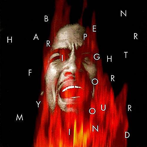 Alliance Ben Harper - Fight for Your Mind