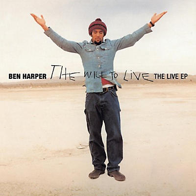 Ben Harper - The Will To Live - Live EP