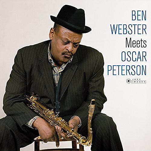 Alliance Ben Webster - Ben Webster Meets Oscar Peterson + 1 Bonus Track (Photo Cover ByJean-Pierre Leloir)