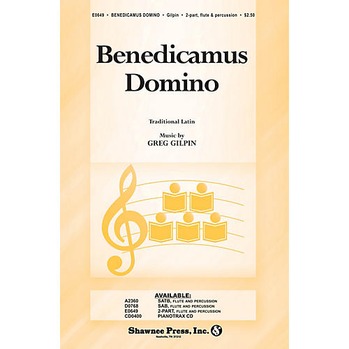 Shawnee Press Benedicamus Domino 2-Part composed by Greg Gilpin