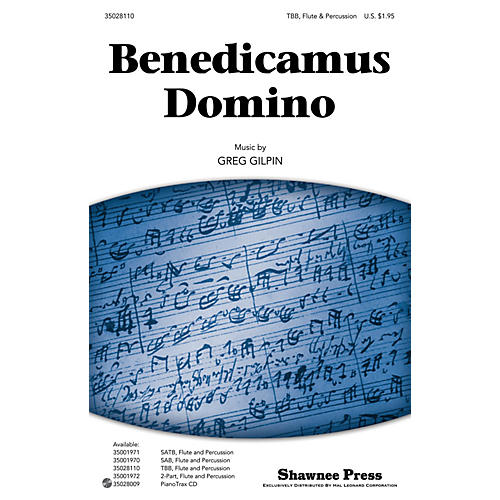 Shawnee Press Benedicamus Domino TBB composed by Greg Gilpin