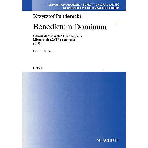 Schott Benedictum Dominum (SATB a cappella) SATB a cappella Composed by Krzysztof Penderecki