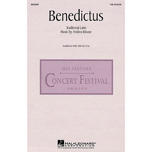 Hal Leonard Benedictus SAB composed by Andrea Klouse