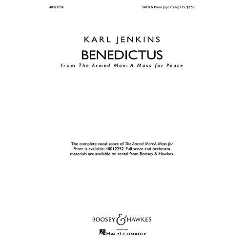 Boosey and Hawkes Benedictus from The Armed Man: A Mass for Peace (SATB & Piano (opt. Cello)) SATB composed by Karl Jenkins
