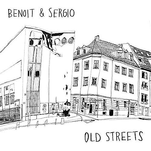 Alliance Benoit & Sergio - Old Streets