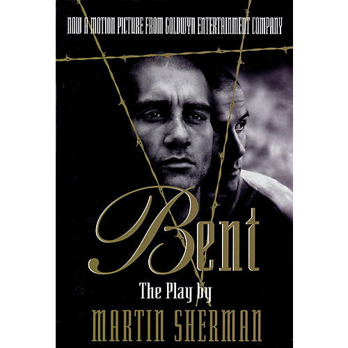 Applause Books Bent (The Play) Applause Books Series Softcover Written by Martin Sherman