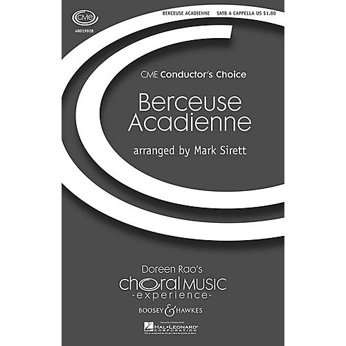 Boosey and Hawkes Berceuse Acadienne (CME Conductor's Choice) SATB a cappella composed by Mark Sirett