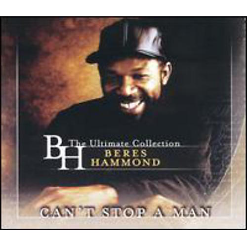 Alliance Beres Hammond - Can't Stop A Man: The Best Of