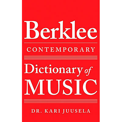 Berklee Press Berklee Contemporary Dictionary of Music