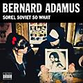 Alliance Bernard Adamus - Sorel Soviet So What (Vinyl) thumbnail