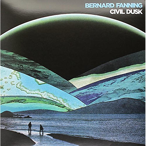 Alliance Bernard Fanning - Civil Dusk
