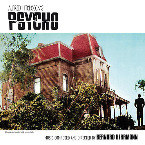 Alliance Bernard Herrmann - Psycho (Original Soundtrack)