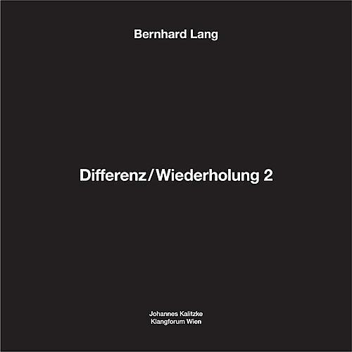 Alliance Bernhard Lang - Differenz / Wiederholung 2