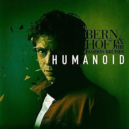 Bernhoft & Fashion Bruises - Humanoid