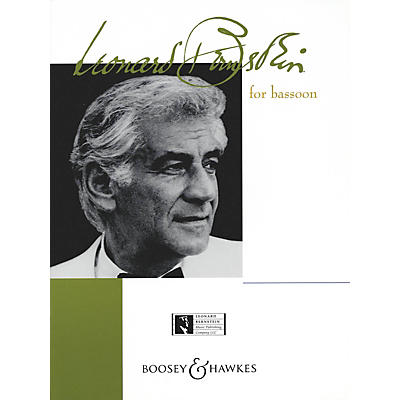 Boosey and Hawkes Bernstein for Bassoon Boosey & Hawkes Chamber Music Series by Leonard Bernstein