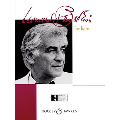 Boosey and Hawkes Bernstein for Horn (Horn and Piano) Boosey & Hawkes Chamber Music Series Composed by Leonard Bernstein