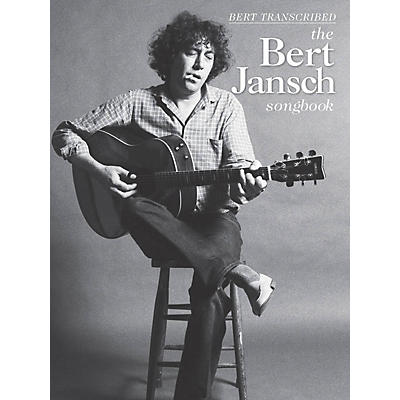 Wise Publications Bert Jansch - Bert Transcribed (The Bert Jansch Songbook)