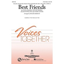 Cherry Lane Best Friends (from Madagascar 2: Escape 2 Africa) 2-Part by will.i.am Arranged by Roger Emerson
