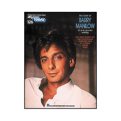 Hal Leonard Best Of Barry Manilow E-Z Play 126
