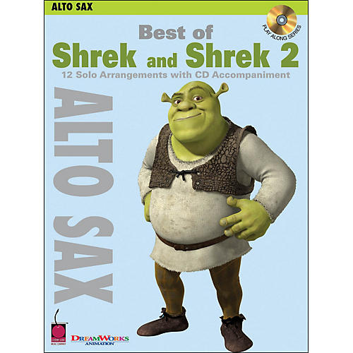 Cherry Lane Best Of Shrek And Shrek 2 for Alto Sax Book/CD