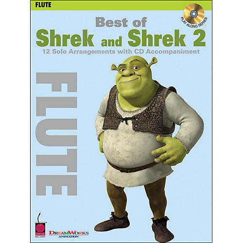 Cherry Lane Best Of Shrek And Shrek 2 for Flute Book/CD