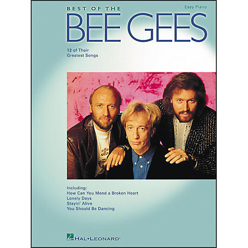 Hal Leonard Best Of The Bee Gees (12 Of Their Greatest Songs) for Easy Piano