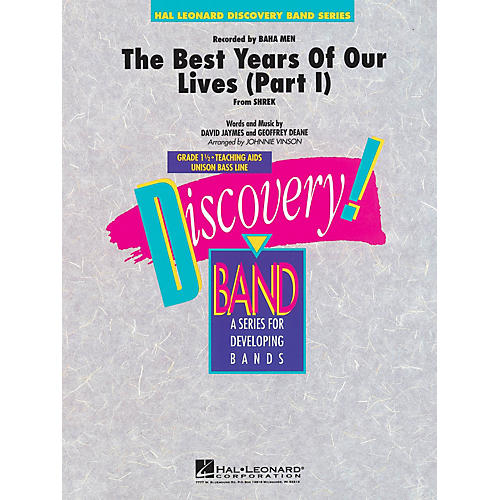 Hal Leonard Best Years of Our Lives (from Shrek) Concert Band Level 1.5 by Baha Men Arranged by Johnnie Vinson