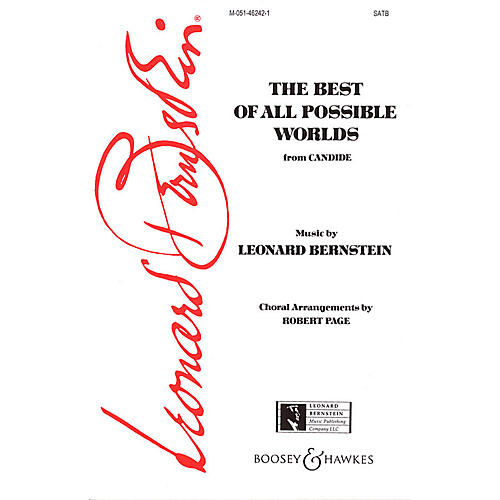 Leonard Bernstein Music Best of All Possible Worlds (from Candide) (SATB) SATB Composed by Leonard Bernstein