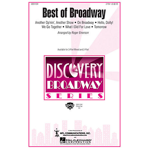 Hal Leonard Best of Broadway (Medley) 2-Part arranged by Roger Emerson