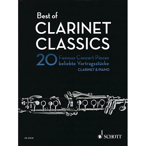 Schott Best of Clarinet Classics (20 Famous Concert Pieces for Clarinet and Piano) Woodwind Series Softcover