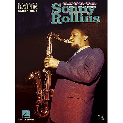 Hal Leonard Best of Sonny Rollins Artist Transcriptions Series Book Performed by Sonny Rollins