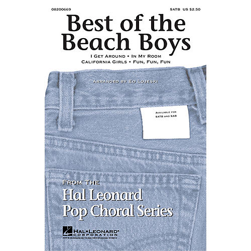 Hal Leonard Best of the Beach Boys (Medley) SATB by The Beach Boys arranged by Ed Lojeski