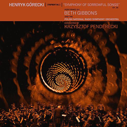 Alliance Beth Gibbons - Henryk Gorecki: Symphony No. 3 (Symphony Of Sorrowful Songs)