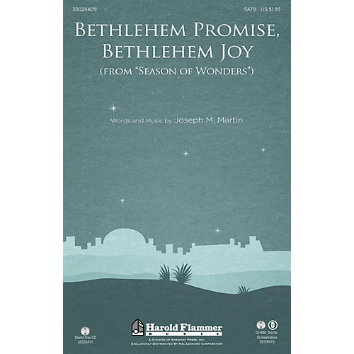Shawnee Press Bethlehem Promise, Bethlehem Joy (from Season of Wonders) SATB composed by Joseph M. Martin