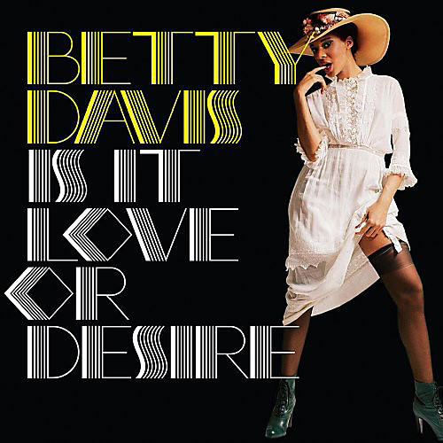 Alliance Betty Davis - Is This Love or Desire