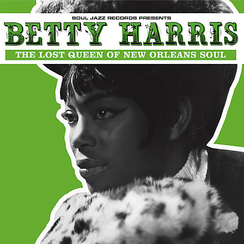 Alliance Betty Harris - Betty Harris: The Lost Queen Of New Orleans Soul