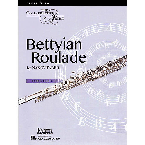 Faber Piano Adventures Bettyian Roulade Flute Solo By Nancy Faber