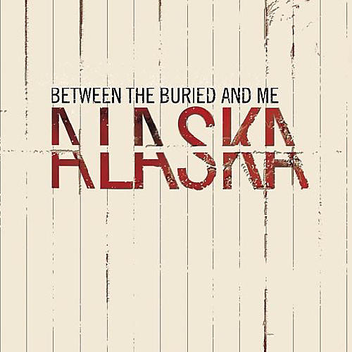Alliance Between the Buried and Me - Alaska
