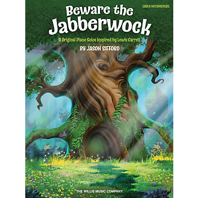Willis Music Beware the Jabberwock - 8 Original Piano Solos Inspired by Lewis Carroll Early Intermediate Piano by Jason Sifford