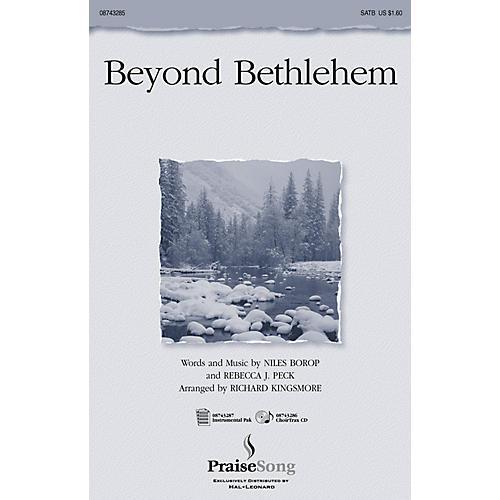 PraiseSong Beyond Bethlehem CHOIRTRAX CD Arranged by Richard Kingsmore