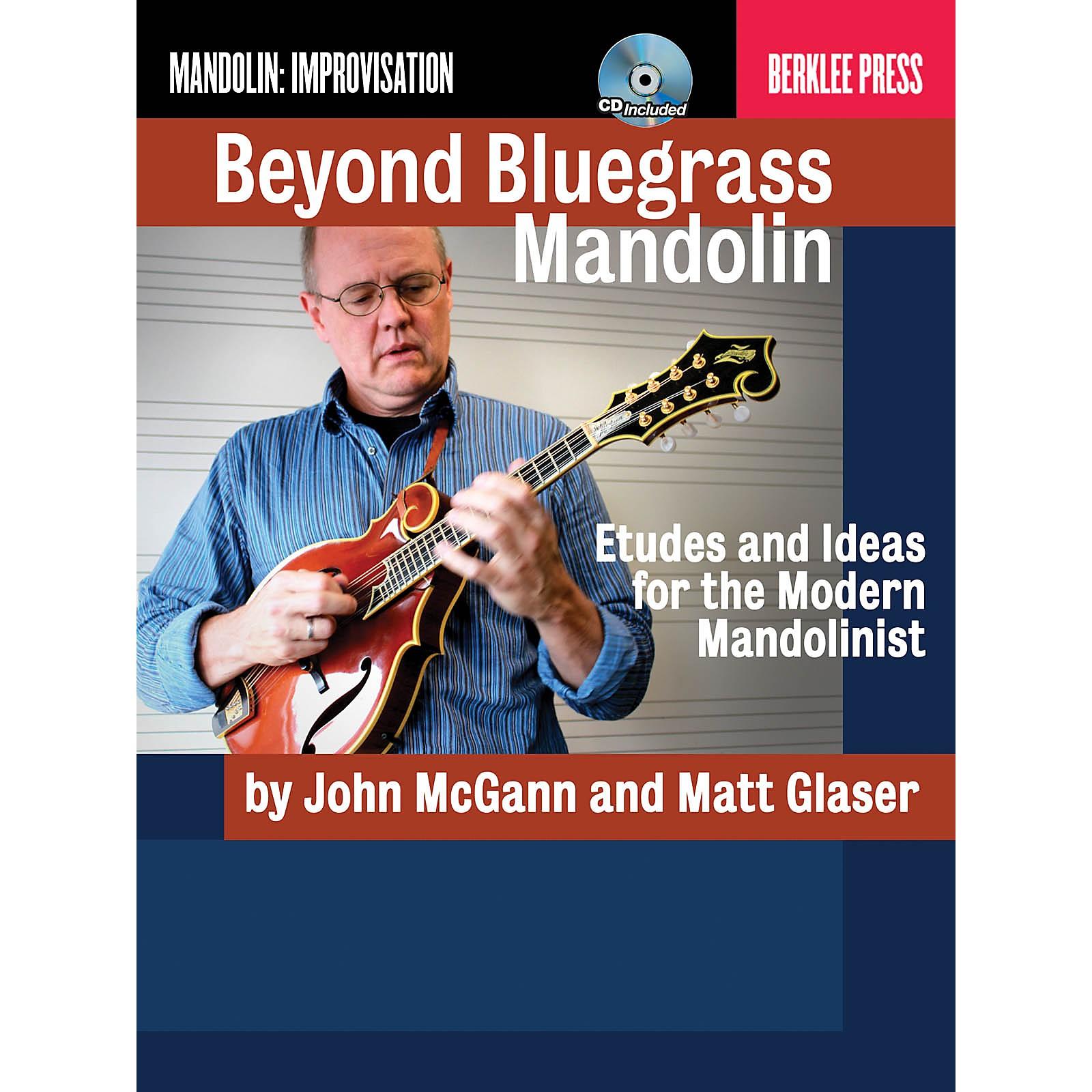 Berklee Press Beyond Bluegrass Mandolin Berklee Guide Series Softcover with CD Written by Matt Glaser