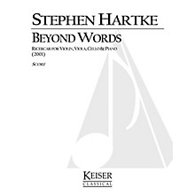 Lauren Keiser Music Publishing Beyond Words: Ricercar for Violin, Viola, Cello and Piano LKM Music Series Composed by Stephen Hartke